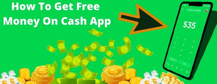 How To Get Free Money On Cash App