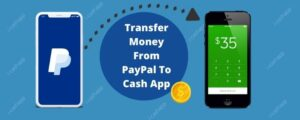 Transfer Money From PayPal To Cash App