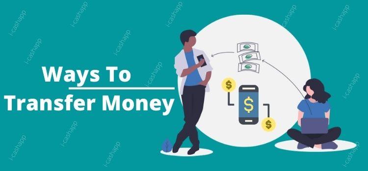Ways To Transfer Money