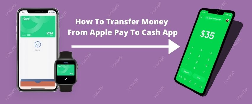 transfer money from apple pay to cash app