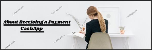 Receiving a Payment on cash app