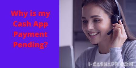 Cash App Payment Pending